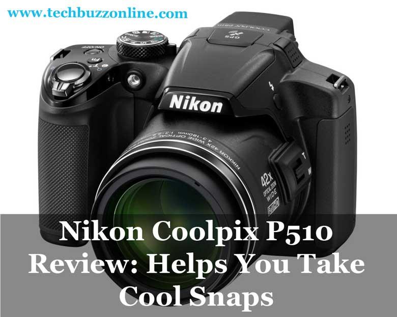 Nikon-Coolpix-P510-Review