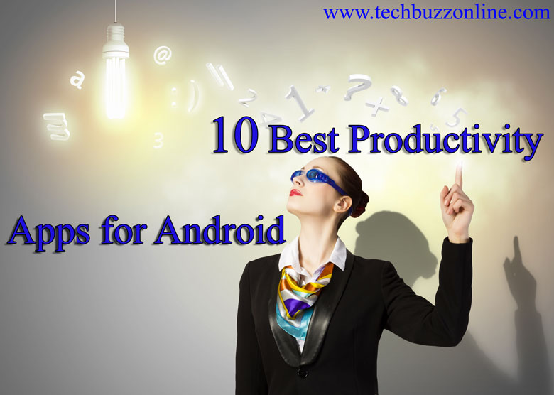 10 Best Productivity Apps for Android