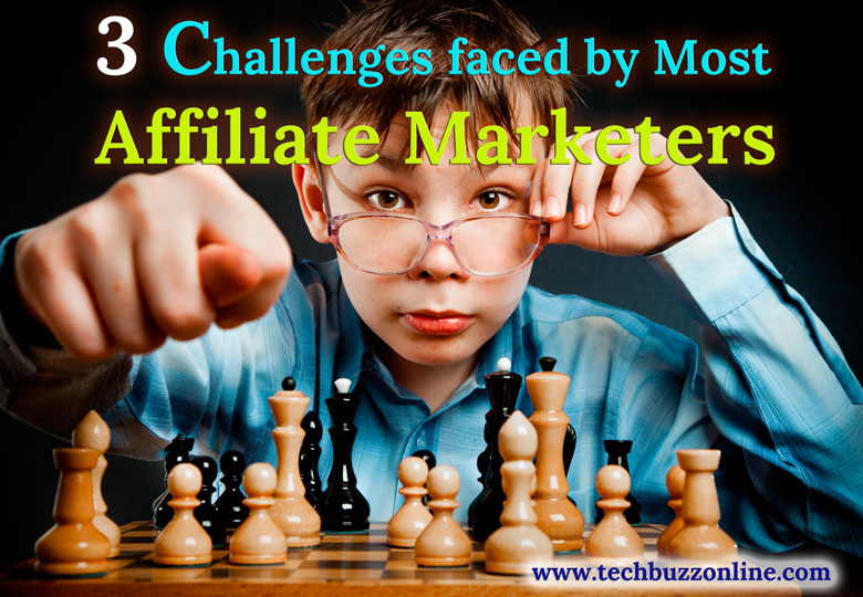 Challenges faced by Most Affiliate Marketers