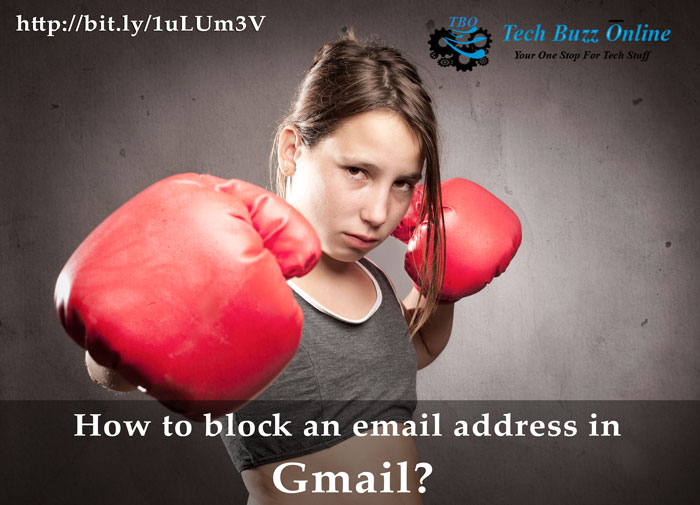 How to block an email address in Gmail?