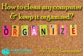 How-to-clean-my-computer-and-keep-it-organized