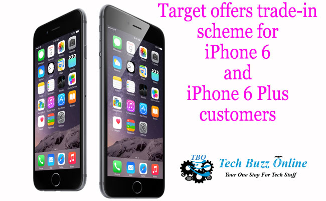 Target offers trade-in scheme for iPhone 6 and iPhone 6 Plus customers