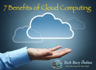 7 Benefits of Cloud Computing