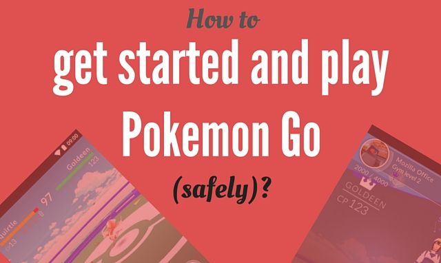 What is Pokemon Go and how to play it (without going crazy)?