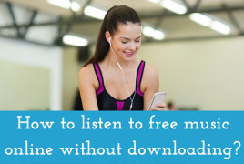 How to listen to free music online without downloading?