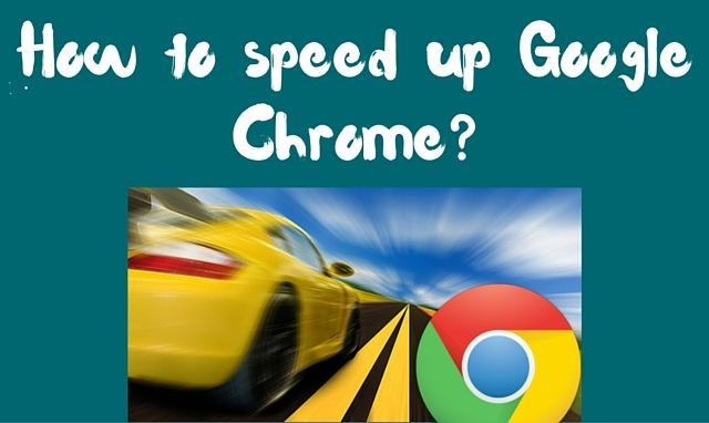 How-to-speed-up-Google-Chrome