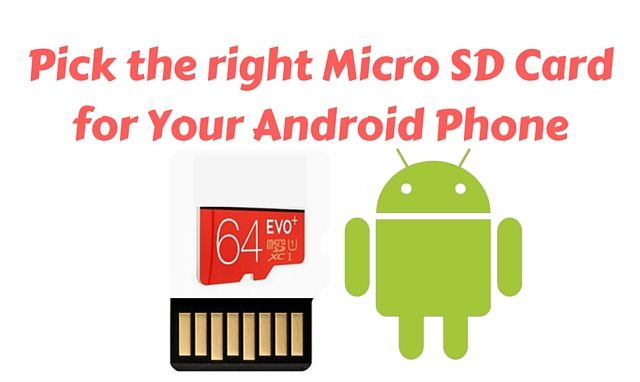 How to Choose the Best Micro SD Card for Your Android Phone?