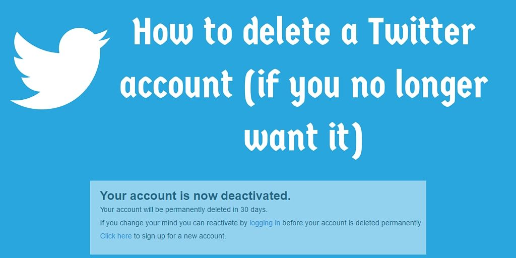 how to get a twitter account deleted