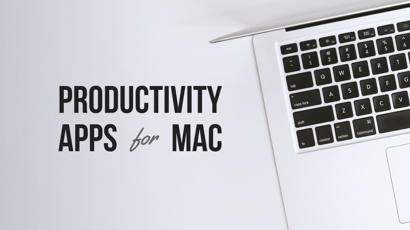16 Best Productivity Apps for Your Mac
