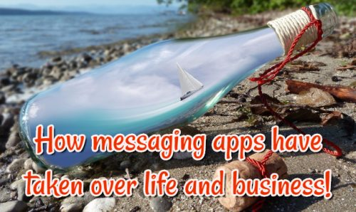How messaging apps have taken over life and business!