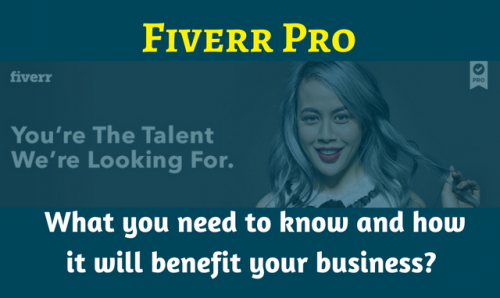 All You Need To Know About The New Fiverr Pro